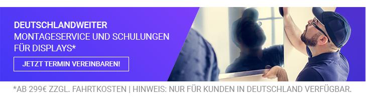 Deutschlandweiter Montageservice und Schulungen für Displays