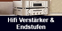 Hifi Verstärker & Endstufen