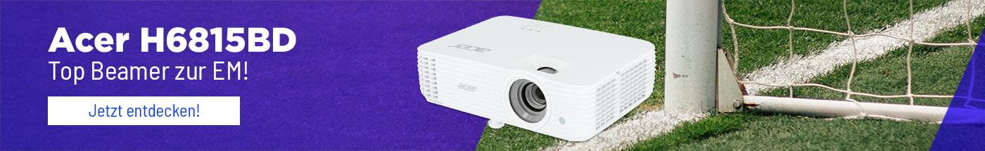 Acer H6815BD | Top-Beamer zur EM!